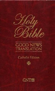 Good News Bible Translation, Catholic Edition (Vulgate)