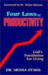 Four Laws Of Productivity - by Dr. Mensa Otabil