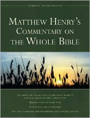 Matthew Henry's Commentary on the Whole Bible - Matthew Henry
