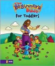 The Beginner's Bible for Toddlers, Hard Cover