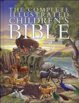 The Complete Illustrated Children's Bible, Hard Cover