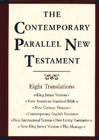 The Contemporary Parallel New Testament Bible (8 Translations), Hard Cover